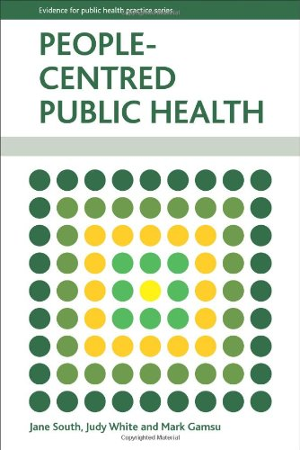 People-Centred Public Health (Evidence for Public Health Practice)