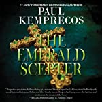 The Emerald Scepter | Paul Kemprecos
