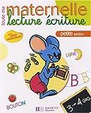 echange, troc  - Lecture écriture petite section : 3-4 ans