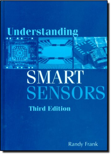 Understanding Smart Sensors, Third Edition (Artech House Remote Sensing Library)