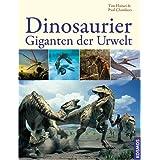 """Dinosaurier - Giganten der Urweltvon """"Tim Haines"""""""