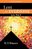 Lent for Everyone: A Daily Devotional (0664238955) by Wright, N. T.