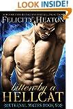 Bitten by a Hellcat (Eternal Mates Paranormal Romance Series Book 6)
