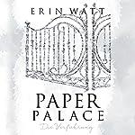Paper Palace: Die Verführung (Paper-Trilogie 3) | Erin Watt