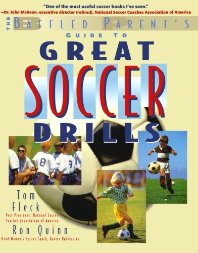 Great Soccer Drills : The Baffled Parent'S Guide front-389490