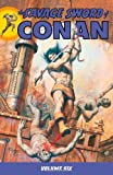 The Savage Sword Of Conan Volume 6