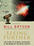 img - for Seeing Further: The Story of Science and the Royal Society book / textbook / text book