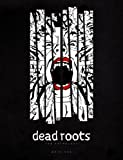 img - for Dead Roots book / textbook / text book