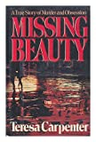 Missing Beauty: A Story of Murder and Obsession