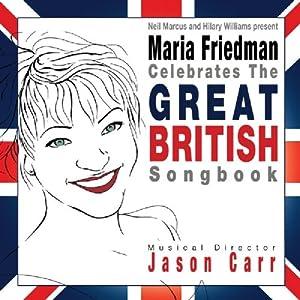 Maria Friedman Celebrates the Great British Songbook