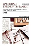 img - for Mastering the New Testament: Mark (Communicator's commentary Series, Vol. 2) book / textbook / text book