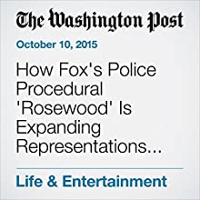 How Fox's Police Procedural 'Rosewood' Is Expanding Representations of Black Men in Network TV (       UNABRIDGED) by Stacia L. Brown Narrated by Jill Melancon
