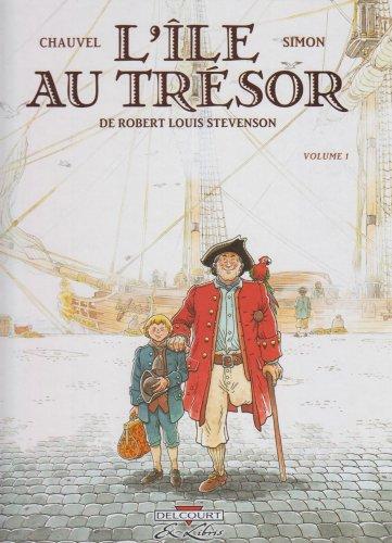 L'île au trésor : de Robert Louis Stevenson (1) : Volume 1
