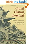 Grand Central Terminal: Railroads, En...