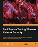 Private: BackTrack – Testing Wireless Network Security