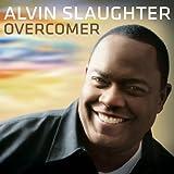echange, troc Alvin Slaughter - Overcomer