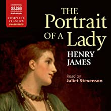 The Portrait of a Lady Audiobook by Henry James Narrated by Juliet Stevenson