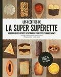 Les recettes de la Super Sup�rette