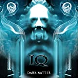 Dark Matter by Iq [Music CD]