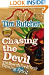 Chasing the Devil: The Search for Afr...