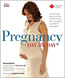 Pregnancy Day by Day Revised