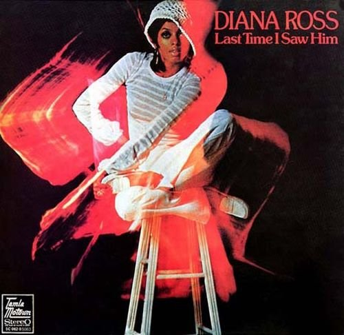 Diana Ross - Last Time I Saw Him - Zortam Music