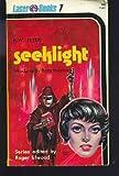 Seeklight (Laser Books, No. 7) (0373720076) by K. W. Jeter