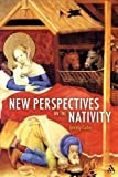 img - for New Perspectives on the Nativity book / textbook / text book