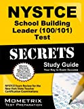 NYSTCE School Building Leader (100/101) Test Secrets