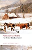 The Blithedale Romance (Oxford Worlds Classics)