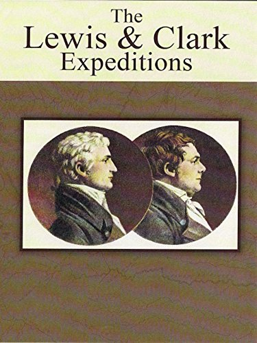 The Lewis and Clark Expeditions