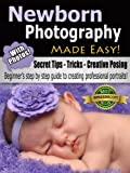 Newborn Photography Made Easy