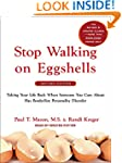 Stop Walking on Eggshells: Taking You...