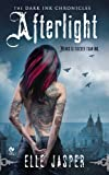 Afterlight: The Dark Ink Chronicles