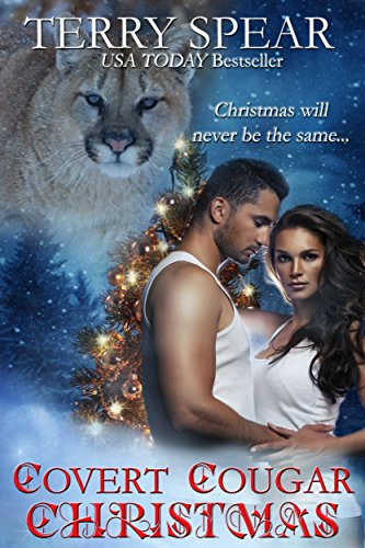 Covert Cougar Christmas (Heart of the Cougar Book 4), by Terry Spear