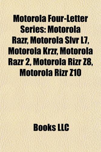 motorola-four-letter-series-motorola-razr-motorola-slvr-l7-motorola-krzr-motorola-razr-2-motorola-ri