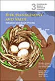 img - for Risk Management And Value: Valuation and Asset Pricing (World Scientific Studies in International Economics) book / textbook / text book