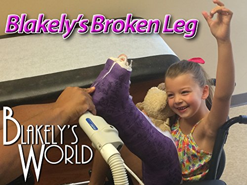 Blakely's Broken Leg - New Cast!
