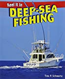 img - for Deep-Sea Fishing (Reel It in (Paperback)) book / textbook / text book