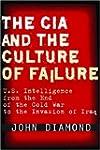 The CIA and the Culture of Failure: U...