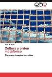 img - for Cultura y orden metaf rico: Discursos, imaginarios, mitos. (Spanish Edition) book / textbook / text book