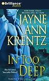 In Too Deep (Arcane Society Series)
