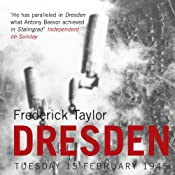 Dresden: Tuesday 13 February 1945 | [Frederick Taylor]