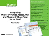 img - for Integrating Microsoft Office Access 2007 and Microsoft SharePoint, Digital Shortcut book / textbook / text book