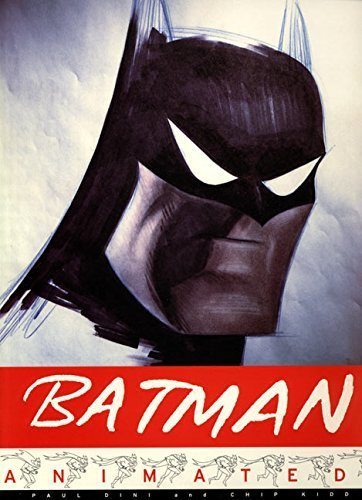 Batman Animated by Dini, Paul, Kidd, Chip (1998) Paperback