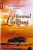 Himmel über Langani: Eine Liebe in Afrika
