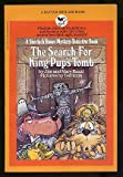 img - for The Search for King Pup's Tomb (Sherluck Bones Mystery Series) book / textbook / text book