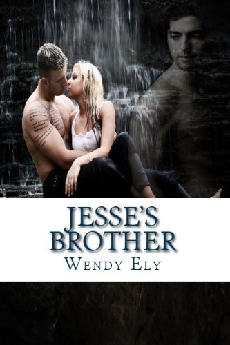 Jesse's Brother by Wendy Ely
