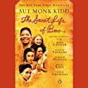 The Secret Life of Bees (       UNABRIDGED) by Sue Monk Kidd Narrated by Jenna Lamia