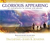 Glorious Appearing: An Experience in Sound and Drama (Left Behind)